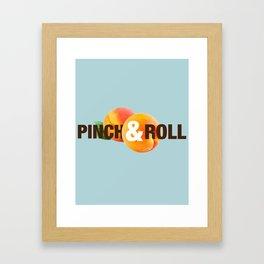 Funny Guy Humor: Pinch & Roll Framed Art Print