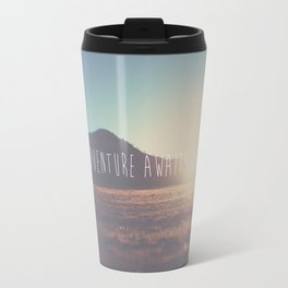 adventure awaits you ... Travel Mug