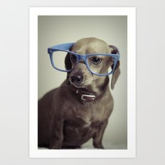 Dogs think they're sooo smart... Art Print