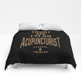 Acupuncturist - Funny Job and Hobby Comforters