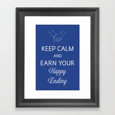 Earn Your Happy Ending Framed Art Print