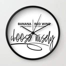 BANANA OR RED WINE Choose wisely Wall Clock