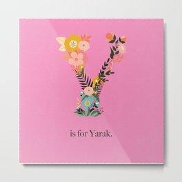 Y is for Yarak Metal Print