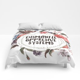 Dismantle Oppresive Systems Comforters
