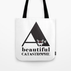 A Beautiful Catastrophe Tote Bag