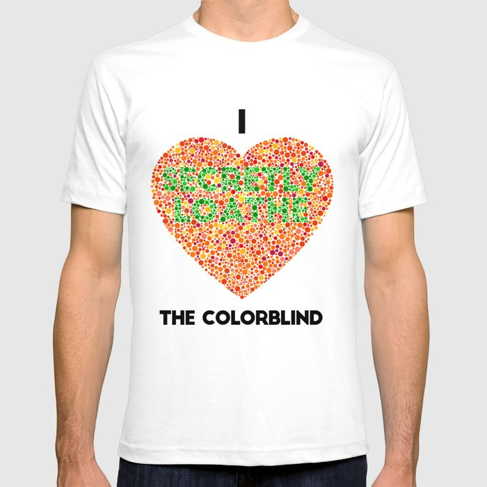 64bf8c3d I Heart the Colorblind (US spelling variation) T-shirt by ...