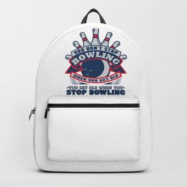 You Don't Stop Bowling Backpack