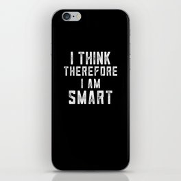 I think, therefore I am Smart (on black) iPhone Skin