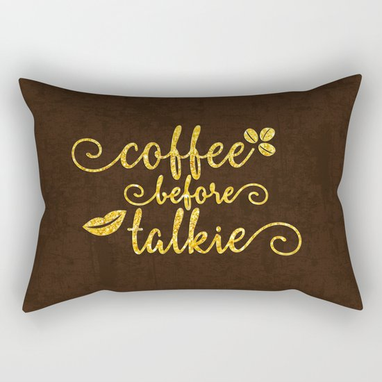 Coffee before talkie - Gold glitter typography Rectangular Pillow