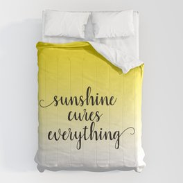 Sunshine Cures Everything Comforters