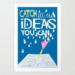 Catch Ideas Poster by Wendy Gilbert Art Print