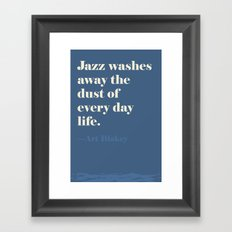 Jazz Washes Away Framed Art Print