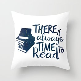 There is Always Time to Read   Blue + Gold Throw Pillow
