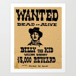 Wanted Dead or ALive Art Print