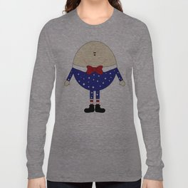 Humpty Dumpty  Long Sleeve T-shirt