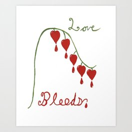 Love Bleeds - Bleeding Heart Art Print