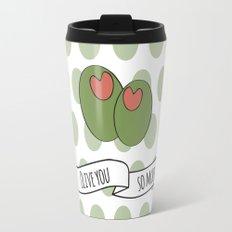 Olive You So Much. Travel Mug