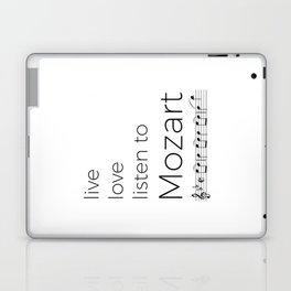 Live, love, listen to Mozart Laptop & iPad Skin
