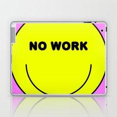 No work Laptop & iPad Skin