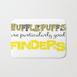 Hufflepuffs are particularly good FINDERS Bath Mat
