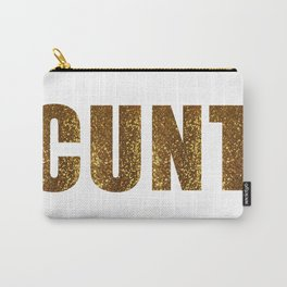 C*nt #1 Carry-All Pouch
