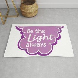 Be the Light Always Rug