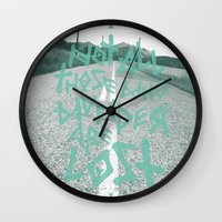 not all those who wander are lost Wall Clocks featuring Not all those who wander are lost by ahutchabove