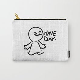 Have Day Carry-All Pouch