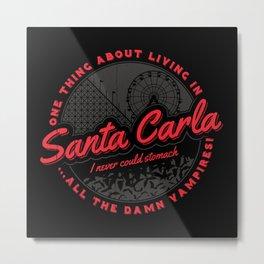 Living in Santa Carla Metal Print