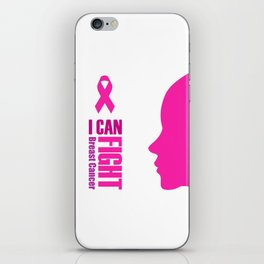 """Empowering women to fight breast cancer- """"I can fight breast cancer"""" iPhone Skin"""