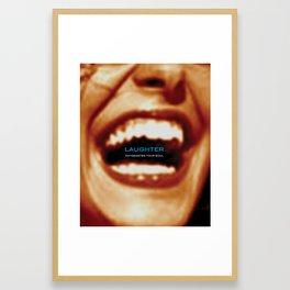 Laughter Oxygenates Your Soul Framed Art Print