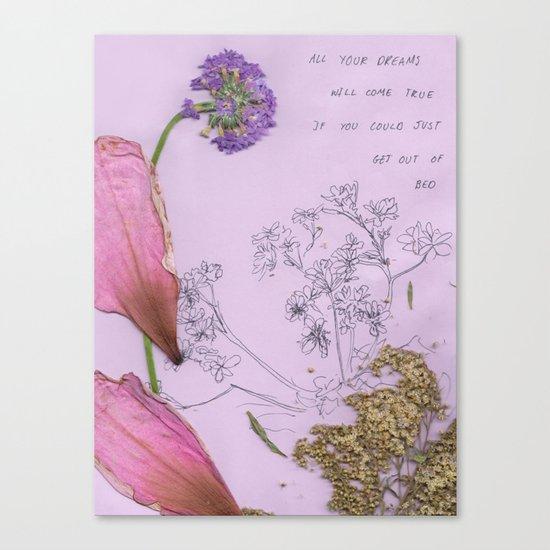 All Your Dreams Will Come True Canvas Print
