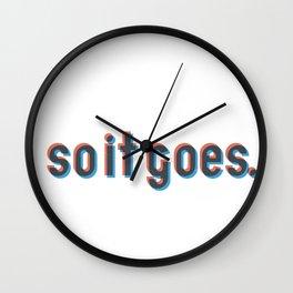 So it goes. Wall Clock
