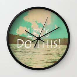 Let's Do This! Wall Clock