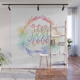 It's Just Love Wall Mural