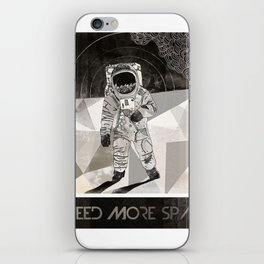 I NEED MORE SPACE iPhone Skin