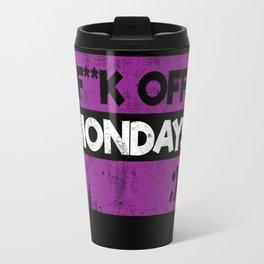F**K OFF MONDAYS ;) PURPLE GRUNGE Travel Mug