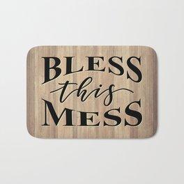 BLESS THIS MESS Bath Mat