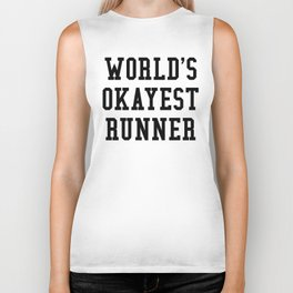 World's Okayest Runner Biker Tank