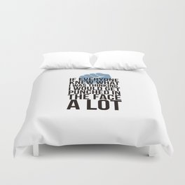 Sorry am just talking to myslef Duvet Cover