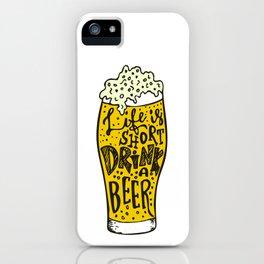 Drink Beer  iPhone Case