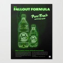 Pure Frack Fallout Formula Canvas Print