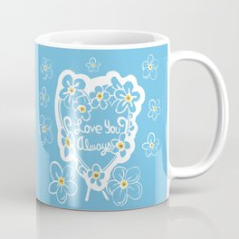 Forget-Me-Nots Love You Always Coffee Mug