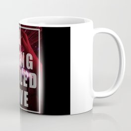 A THING CALLED LOVE Coffee Mug
