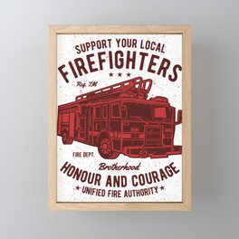 Support Your Local Firefighters Framed Mini Art Print