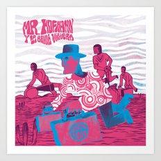 Mr. Hoffmann y La Banda Viajera Art Print