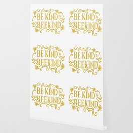 Be Kind to Beekind - Save the Bees Wallpaper