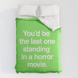 Last One Standing Comforters