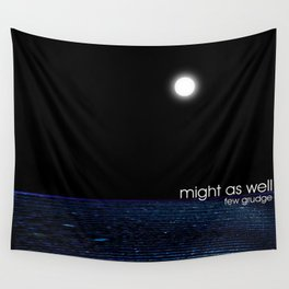 might as well Wall Tapestry