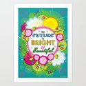 My future is bright and beautiful - Affirmation by eleanorreilly
